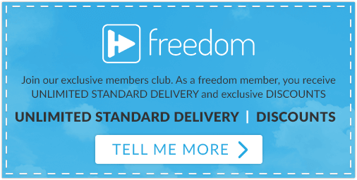 Become a freedom club member and recieve FREE DELIVERY, exlusive discounts, plus much, much more.
