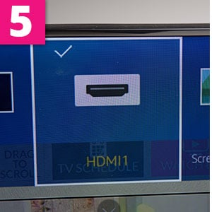 Step 5:On your tv select the HDMI that corresponds to the input on the rear of your tv set