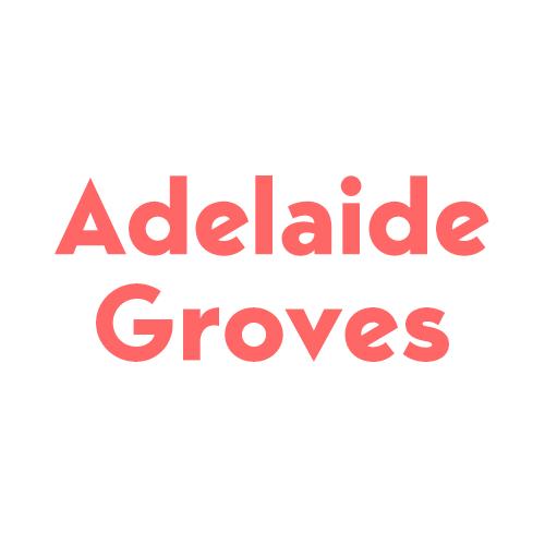 Adelaide Groves