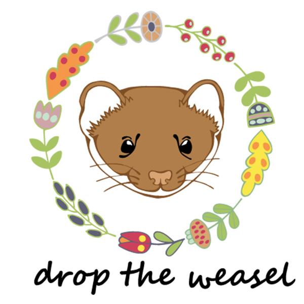 Drop the Weasel