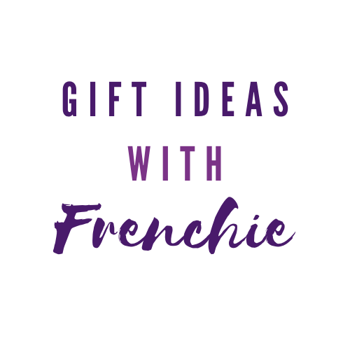 Gift Ideas with Frenchie