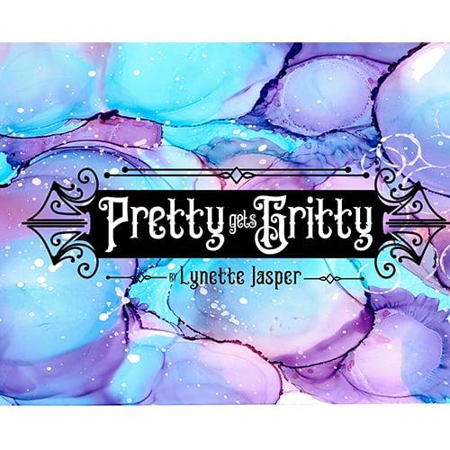 Pretty Gets Gritty