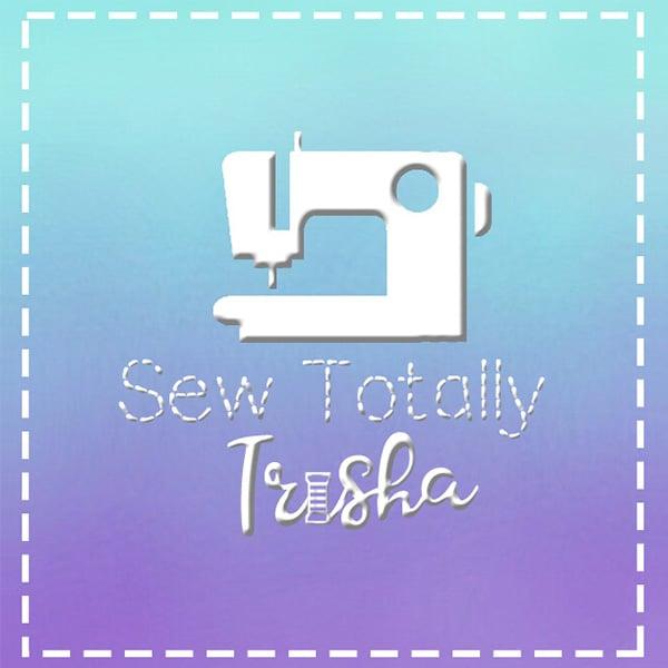 Sew Totally Trisha