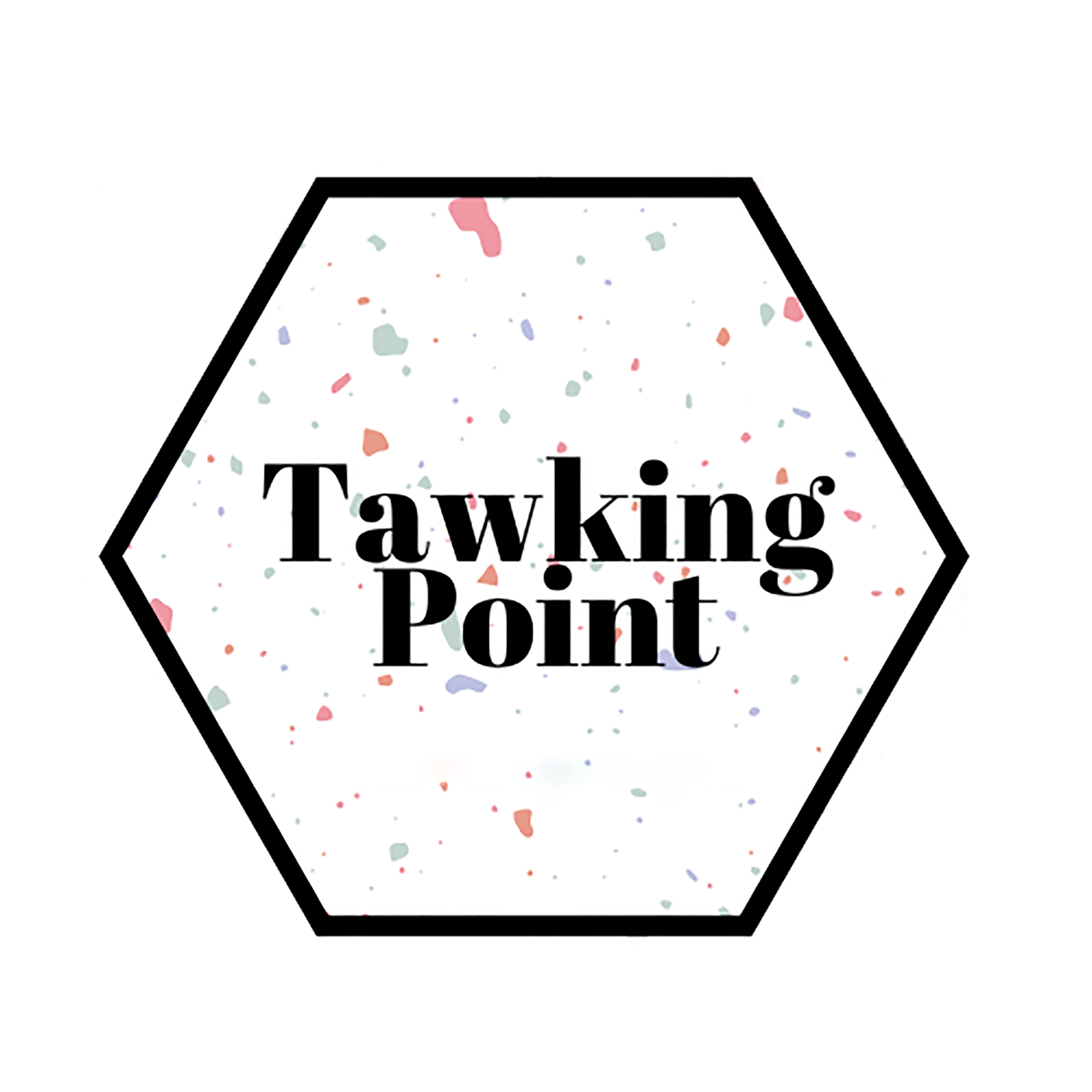 Tawking Point