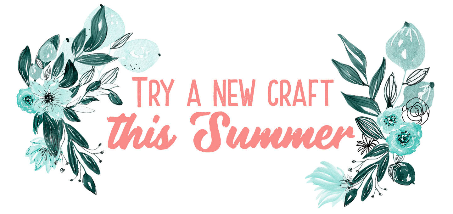 Try A New Craft Summer