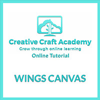 Creative Craft Academy Online Tutorial -  Wings Canvas-575756