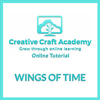 Creative Craft Academy Online Tutorial - Wings of Time-764934
