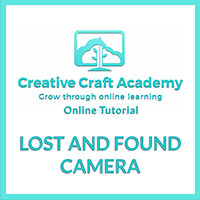 Creative Craft Academy Online Tutorial - Lost and Found Camera-885036